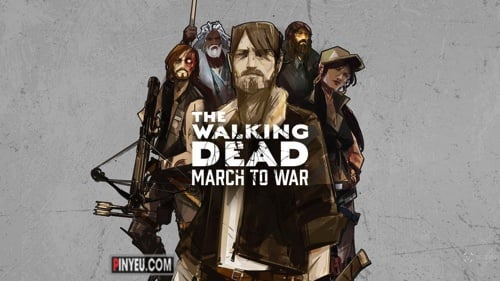 Tai The Walking Dead: March to War